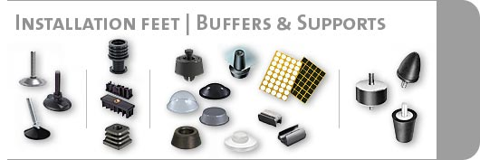 Mounting feet / buffers & supports